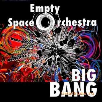 Empty Space Orchestra - Big Bang 2009