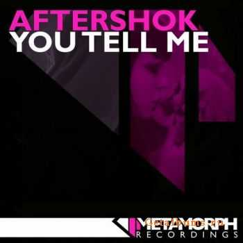 Aftershok - You Tell Me (2011)