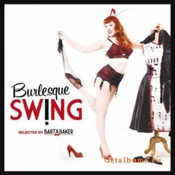 Bart & Baker - Burlesque Swing (2011)