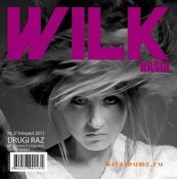 Kasia Wilk - Drugi Raz (2011)