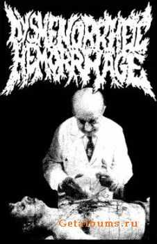 Dysmenorrheic Hemorrhage - Feeding Ground (2003)