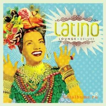 VA - Latino Lounge Deluxe (2011)