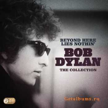 Bob Dylan – Beyond Here Lies Nothin': The Collection (2011)