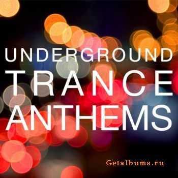 VA – Underground Trance Anthems (2011)