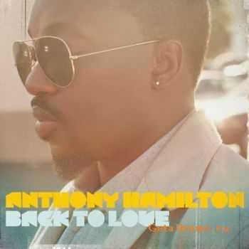 Anthony Hamilton – Back To Love (2011)