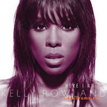 Kelly Rowland – Here I Am (UK Edition) (2011)