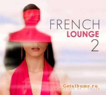 VA - French Lounge (La Musique de L`Amour) Vol.2 (2011)