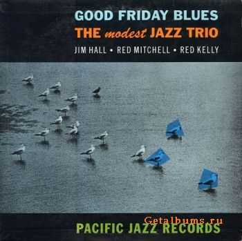 The Modest Jazz Trio - Good Friday Blues (1979)