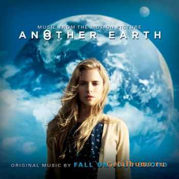 Fall on Your Sword - Another Earth (2011)
