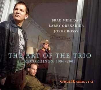 Brad Mehldau Trio - The Art Of The Trio Recordings 1996-2001(2011)