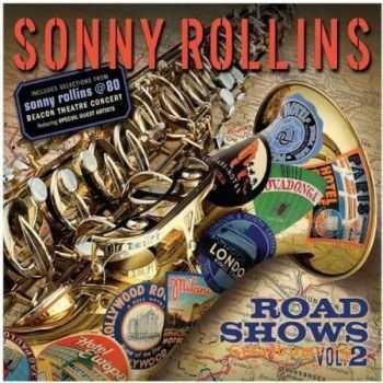 Sonny Rollins – Road Shows Vol.2 (2011)