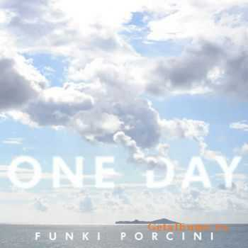Funki Porcini - One day (2011)