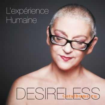 Desireless - L'Expérience Humaine (EP) (2011)