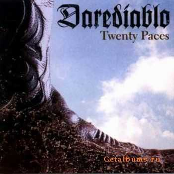 Darediablo - Twenty Paces 2005