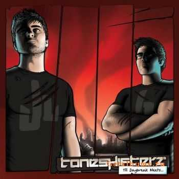 VA - Toneshifterz: Till Daybreak Meets (2011)