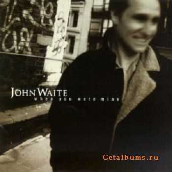 John Waite - When You Were Mine (1997)