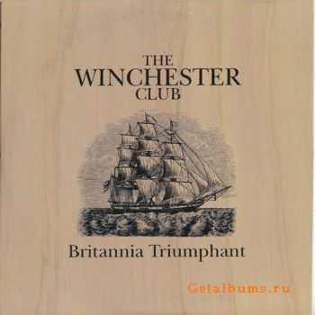 The Winchester Club - Britannia Triumphant (2008)