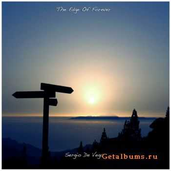 Sergio De Vega - The Edge Of Forever (2011)