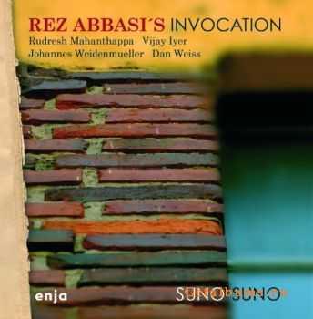 Rez Abbasi's Invocation - Suno Suno (2011)