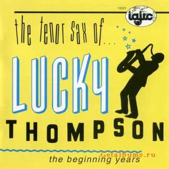 Lucky Thompson - The Beginning Years (1945-1949) 1991
