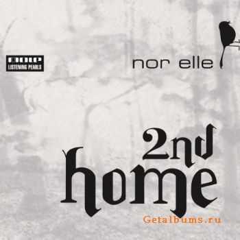 Nor Elle - 2nd Home (2011)