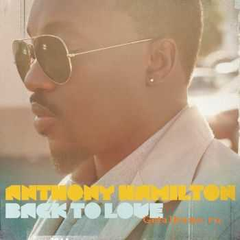 Anthony Hamilton - Back To Love (Deluxe Version) (2011)