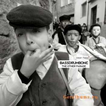 BassDrumBone - The Other Parade (2011)