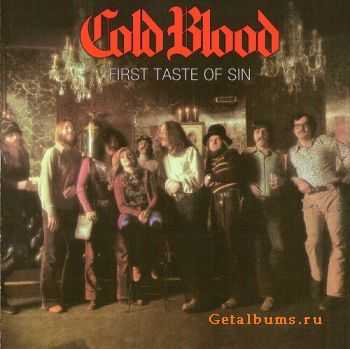 Cold Blood - First Taste Of Sin (1972)