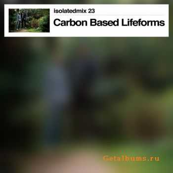 Carbon Based Lifeforms - isolatedmix 23 (2011)