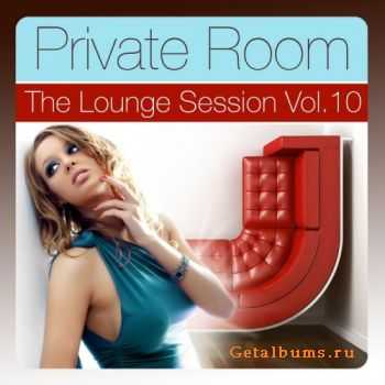 VA - Private Room Vol 10 (The Lounge Session Deluxe) (2011)