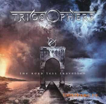 Triosphere - The Road Less Travelled (2010) (Lossless) + MP3