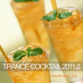 VA - Trance Cocktail 2011.2 (2011)