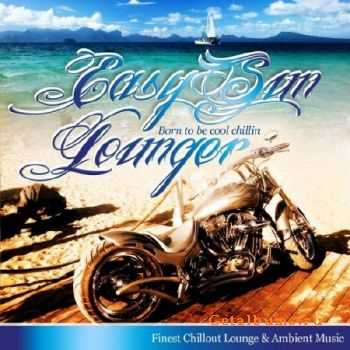 Easy Sun Lounger Born To Be Cool Chillin (2011)