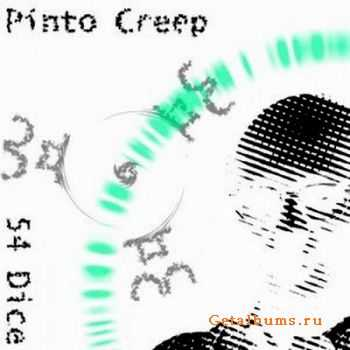 54 Dice – Pinto Creep 2011