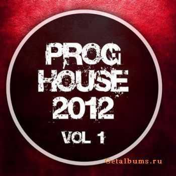 VA - Proghouse 2012 Vol.1 (2011)