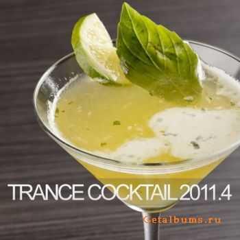 VA - Trance Cocktail 2011.4 (2011)
