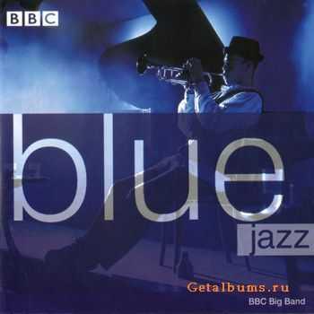 BBC Big Band - Blue Jazz (1998)