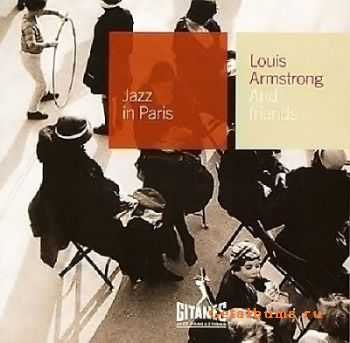 VA - Louis Armstrong and Friends (2002) {Jazz in Paris №51}