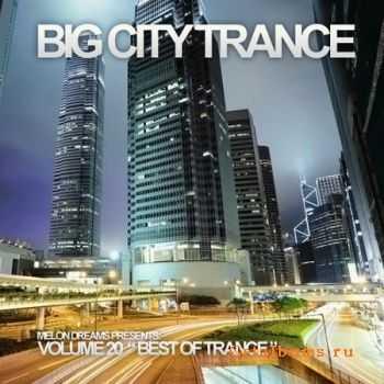 VA - Big City Trance Volume 20 (2011)