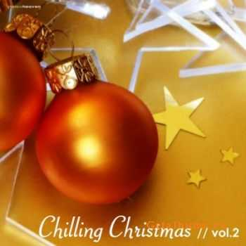 VA - Chilling Christmas Vol.2 (2011)