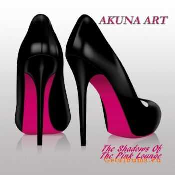 Akuna Art - The Shadows of the Pink Lounge (2011)