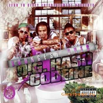 Youngest Ones - OG Hash Codeine (2011)