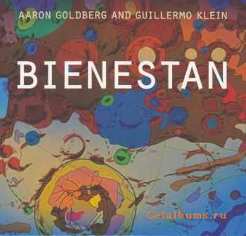 Aaron Goldberg and Guillermo Klein - Bienestan (2011)