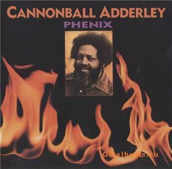 Cannonball Adderley - Phenix (1975)