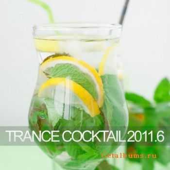 VA - Trance Cocktail 2011.6 (2011)