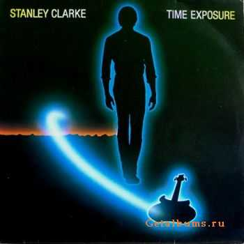 Stanley Clarke – Time Exposure (1984)