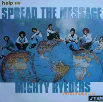Mighty Ryeders - Help Us Spread The Message (1978)