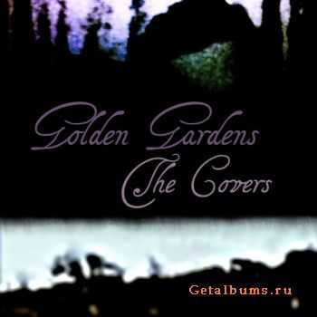 Golden Gardens - The Covers (EP) (2011)