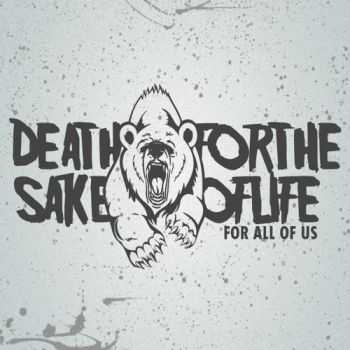 Death for the Sake of Life - For All Of Us (EP) (2011)