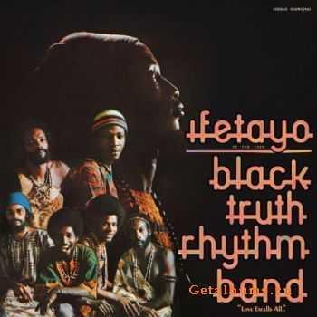 Black Truth Rhythm Band - Ifetayo (2011)